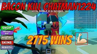 BACON KILL CHATMAN1224 (2775 WINS ), Boxing Simulator 2, ROBLOX