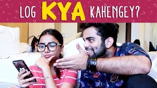 Log Kya Kahenge? | If Society Was A Person | MostlySane ft The Rajat Code