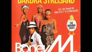 Barbra Streisand - Boney M. Mega Mashup-Mix-Medley vs. La Bouche, No Mercy, Chicken Soup