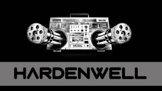 Hardenwell-Gonna blow your mind