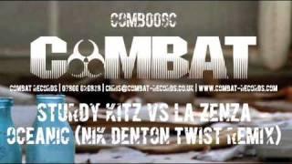 Sturdy Kitz Vs La Zenza - Oceanic (Nik Denton Twist Remix) [Combat]