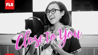 Close to You - Carpenters (Cover by Nadine)