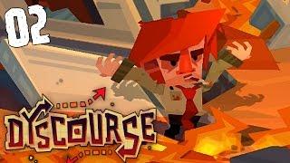 "Dyscourse Gameplay Ep 02 - ""BURN BABY BURN!!!"""