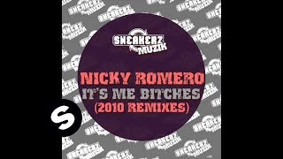 Nicky Romero - It's Me Bitches (Dani L Mebius Remix)