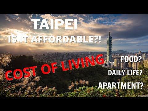 TAIPEI: COST OF LIVING - HOW CHEAP IS IT REALLY? Prices 2019 (SURPRISED!)