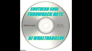 "*Soul Blues Mix II 2015 - ""Throwback Days"" (Dj Whaltbabieluv)"