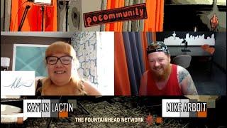 The Fountainhead Network Presents PoCommunity Episode 56: Kaylin Lactin