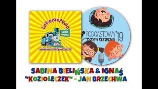 """Podcastowy Dzień Dziecka 2019 - """"Koziołeczek"""" Jana Brzechwy recytuje Sabina Bielińska i Ignaś!"""