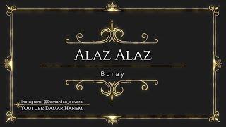Buray - Alaz Alaz (Sözler / Lyrics) Resimi