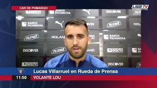 Rueda de Prensa | LDU | Lucas Villarruel