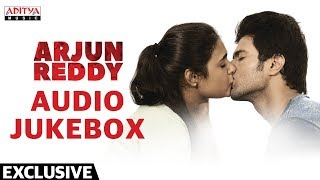 Arjun Reddy Audio Jukebox ||  Vijay Deverakonda || Shalini || Sandeep Reddy Vanga ||  Radhan