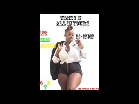 Wassy K - [All Is Yours]{ Radio Active Riddim} (Grenada Soca 2017 ??)