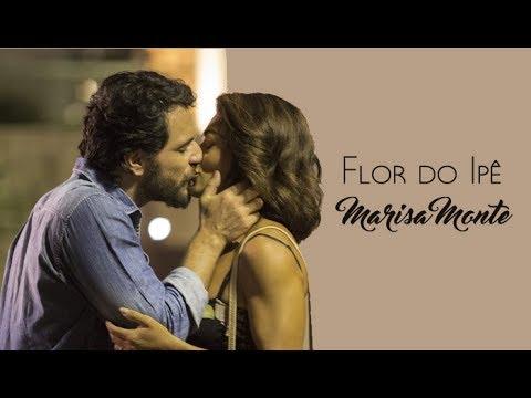 Marisa Monte Flor do Ipê Trilha Sonora A Força do Querer Bibi Caio Legendado