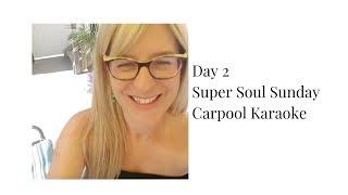 Day 2 - Super Soul Sunday with Celine Dion On Carpool Karaoke
