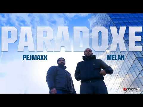 Melan feat Pejmaxx - Paradoxe