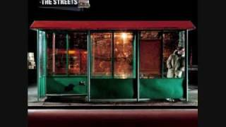 The Streets - Wouldn