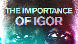 The Importance Of IGOR | Tyler's Magnum Opus