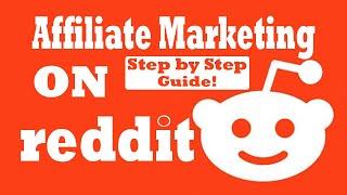 How to do AFFIĻIATE MARKETING on REDDIT? - Affiliate Marketing Reddit✔
