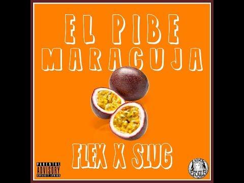 El Pibe - Maracuja (Prod. Flex x Slug)