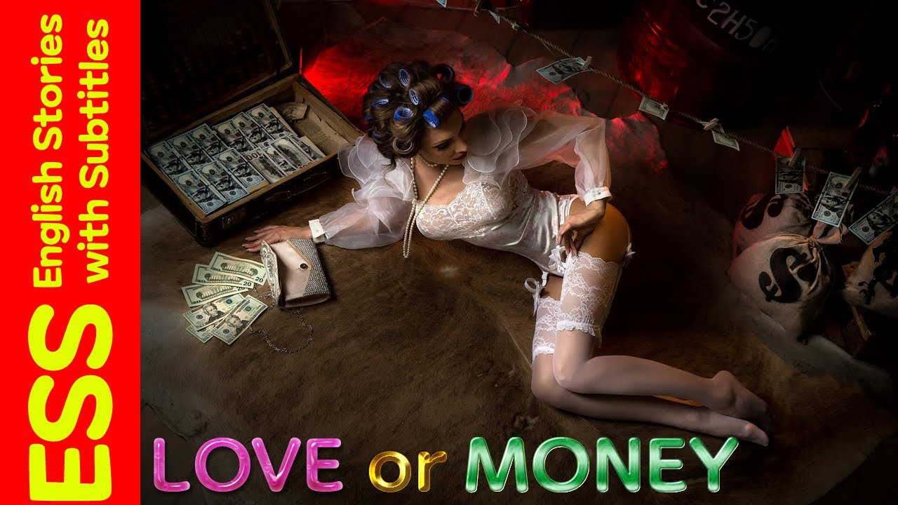 Love or Money~Learn English Through Story~Level 2~Learning English with subtitles~Graded Readers