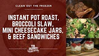 Instant Pot Roast, Broccoli Slaw, Mini Cheesecake Jars, Beef Sandwich #847