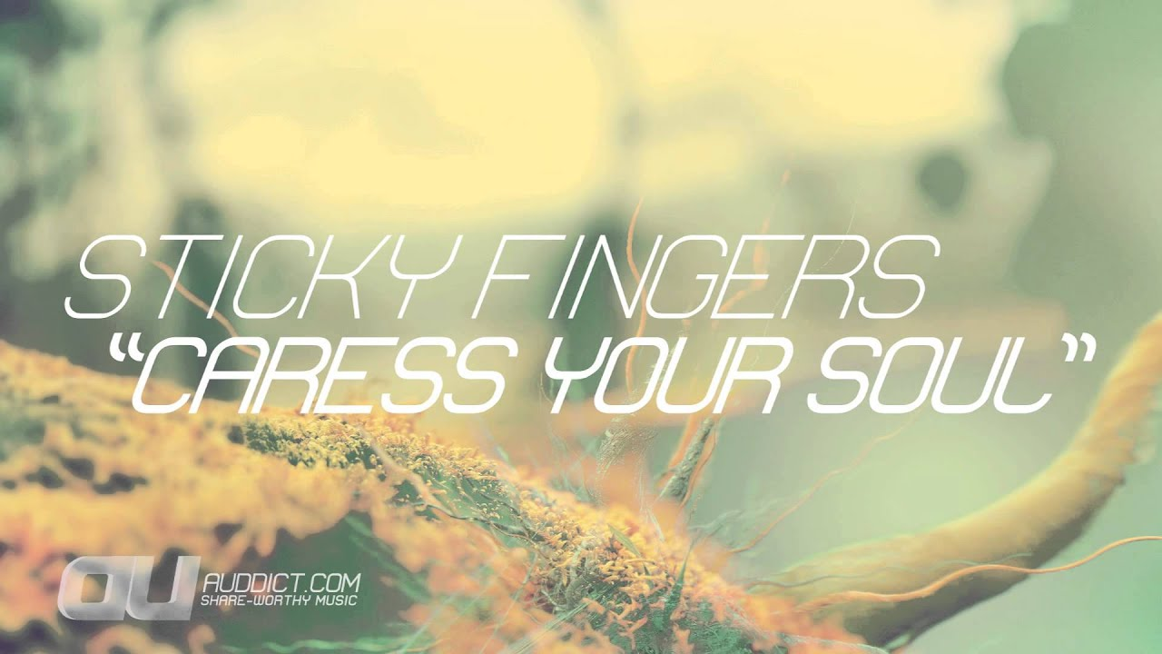 Sticky Fingers-Caress Your Soul pLAN9 ~ Download New ...