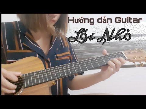 [Hướng dẫn Guitar] LỐI NHỎ ? có intro dễ + Tab   Đen ft Phương Anh Đào