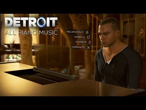 Detroit: Become Human - ALL PIANO MUSIC PLAYED BY MARKUS (Me