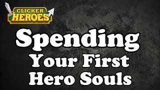 Clicker Heroes Guide Spending Your First Hero Souls