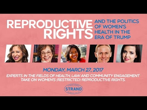 Reproductive Rights and the Politics of Women's Health in the Era of Trump