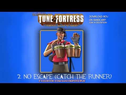 Tune Fortress - 2. No Escape [Team Fortress Style Music]