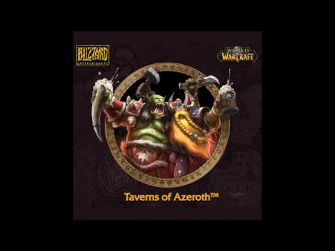 Taverns of Azeroth OST Soundtrack (Complete) - World of Warcraft Music