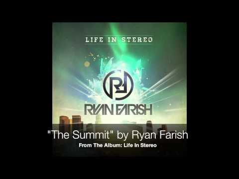 Ryan Farish - The Summit (Official Audio)