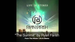 Ryan Farish - The Summit
