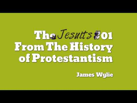 James Aitken Wylie - #1 From The History of Protestantism