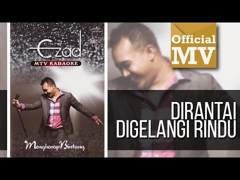 Ezad - Dirantai Digelangi Rindu (Official Music Video)