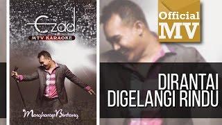 Ezad - Dirantai Digelangi Rindu (Official Music Video)