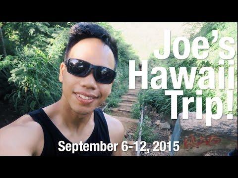 Joe's Hawaii Trip!   VLOG September 2015