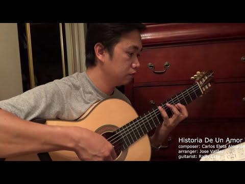 Historia De Un Amor - C. Almarán  (arr. Jose Valdez) Solo Classical Guitar
