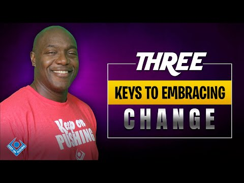 Keys to embracing change - YouTube