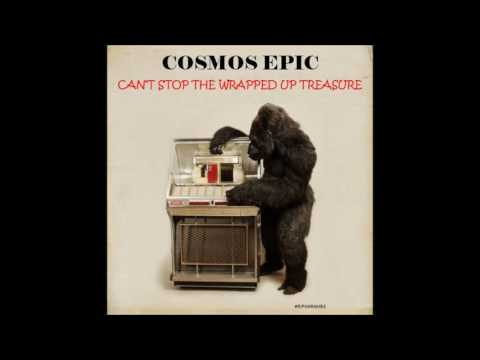 Can't Stop The Wrapped Up Treasure - Cosmos Epic...