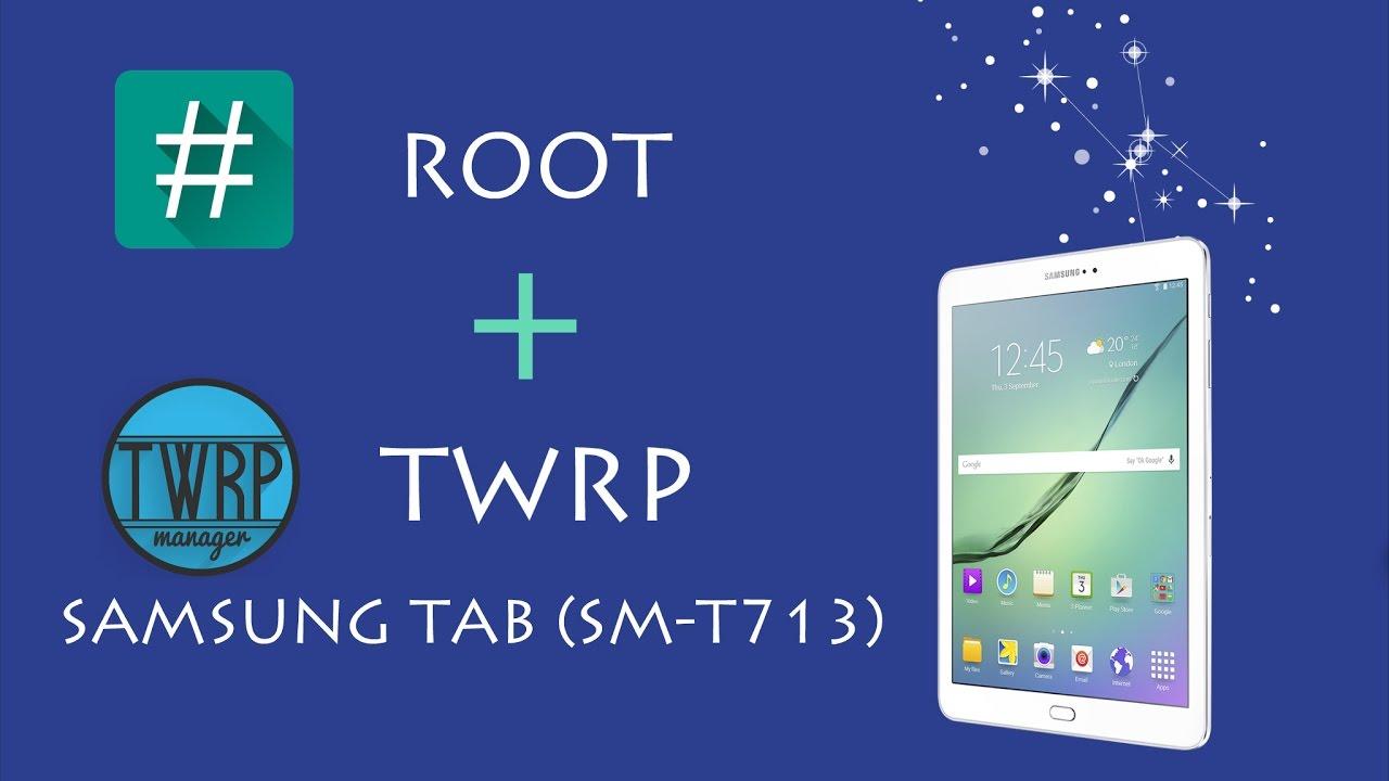 Root Samsung Galáxy tab s2 (SM-T713) archivos mega