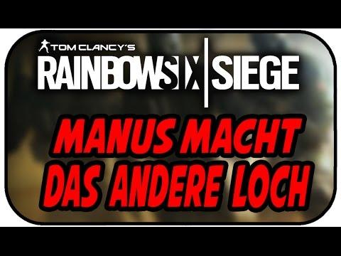 MANUS MACHT DAS ANDERE LOCH - RAINBOW SIX SIEGE #119 ★Lets Play Rainbow Six Deutsch