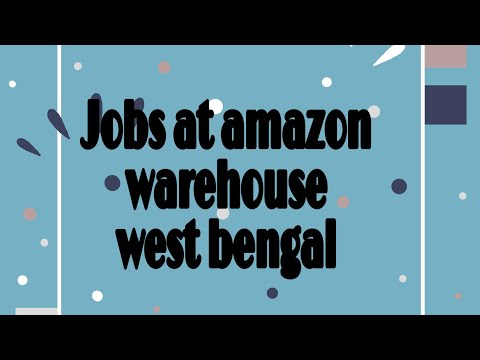Job In Amazon Warehouse Westbengal | Mobile Number In Description