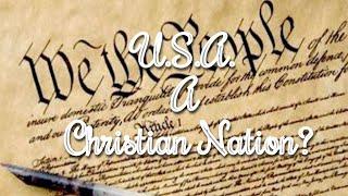 U.S.A. A Christian Nation?