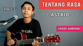 ( TUTORIAL GITAR ) TENTANG RASA - ASTRID | Chord Gampang !