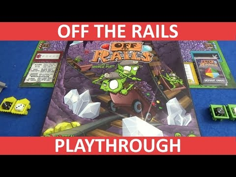 Off The Rails - Playthrough