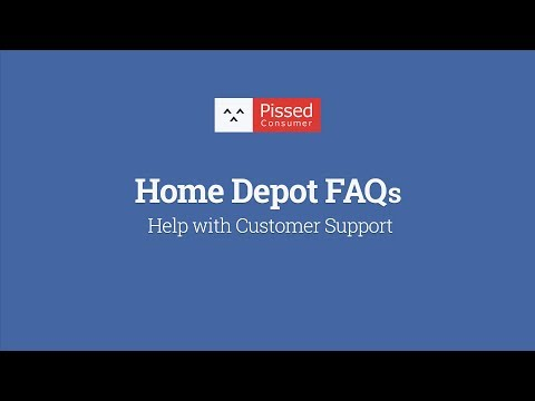 Home Depot Customer Support: Help with FAQs @ Pissed Consumer