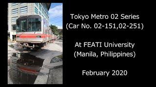 東京メトロ02系02-151・02-251 フィリピン・FEATI大学に到着