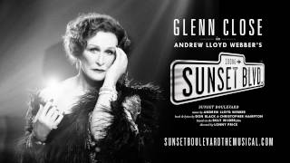 Fred Johanson on Glenn Close in Sunset Boulevard